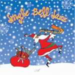 JINGLE BELL JAZZ     December 3rd @12:00 PM-4:00 PM